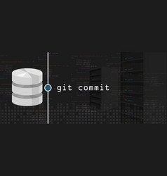 Git commit programming coding server and database vector