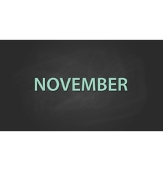 November month text written on the blackboard with vector
