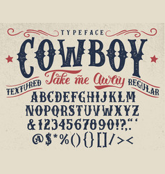 Cowboy handcrafted retro textured typeface vector