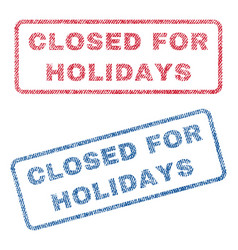 Closed for holidays textile stamps vector