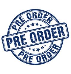 Pre order blue grunge stamp vector