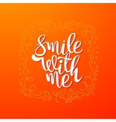 Smile with me quote banner vector