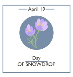 Day of snowdrop vector