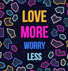 Inspiration motivation love quote 80s background vector
