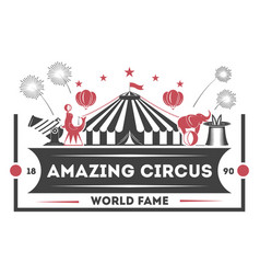 Amazing circus vintage isolated label vector