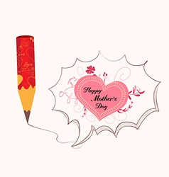 Mothers day with pencil drawing love heart bubble vector