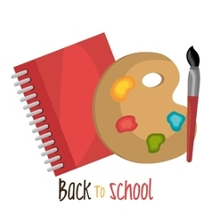 Back to school notebook and paint brusch design vector