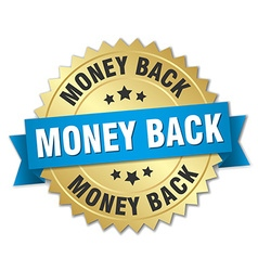Money back 3d gold badge with blue ribbon vector