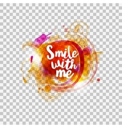Smile with me typography on transparent vector