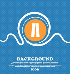 Pants icon sign blue and white abstract background vector