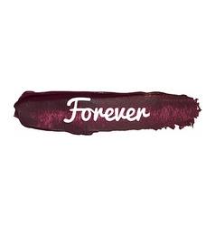 Forever paint smear banner vector