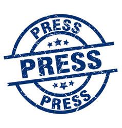 Press blue round grunge stamp vector