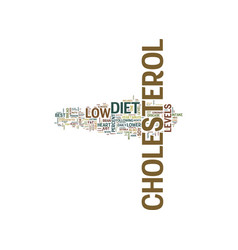 the best diet to lower cholesterol text vector image