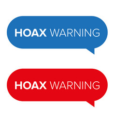 Hoax warning speech bubble vector
