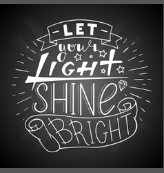 let your light shine bright vector image