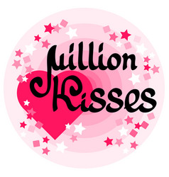 million kisses card with handwritten words heart vector image vector image