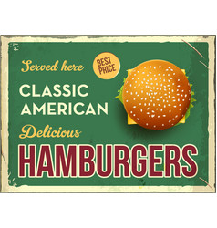 Grunge retro metal sign with hamburger classic vector