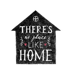 There is no place like home lettering poster vector