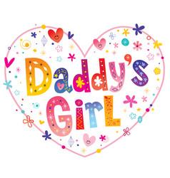 Daddys girl vector