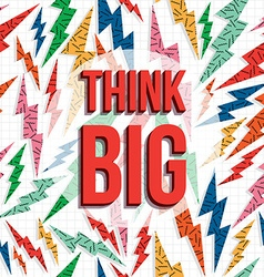 Think big motivation inspiration quote 80s retro vector