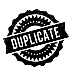 Duplicate stamp rubber grunge vector