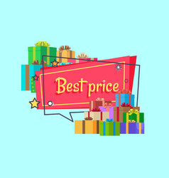 Best price inscription in square bubble presents vector