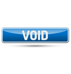 Void - abstract beautiful button with text vector