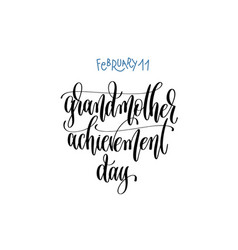 February 11 - grandmother achievement day - hand vector