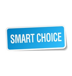 Smart choice blue square sticker isolated on white vector