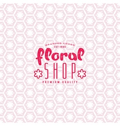 Floral seamless pattern and shop label vector