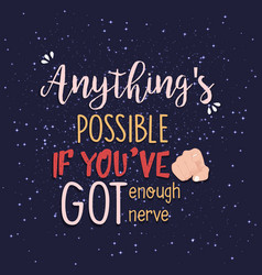 anything s possible quote print in vector image
