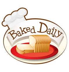 A plate of bread with a baked daily label vector image vector image