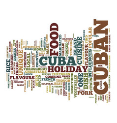 The best food cuba has to offer text background vector