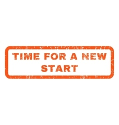 Time for a new start rubber stamp vector