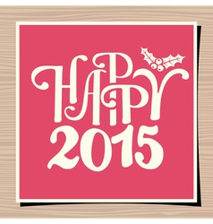 Happy New Year 2015 Greeting Card Template vector image vector image