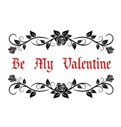 Be My Valentine header vector image vector image