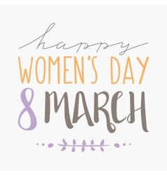 International womens day text 8 march for vector