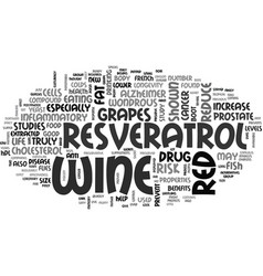 A little red wine could take you a long way text vector
