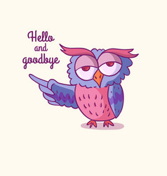 trendy owls draw with the phrase vector image vector image