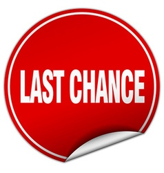 Last chance round red sticker isolated on white vector