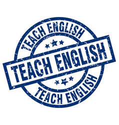Teach english blue round grunge stamp vector