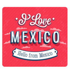 Vintage greeting card from mexico vector