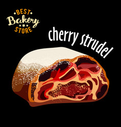 realistic sweet dessert - cherry strudel vector image vector image