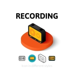 Recording icon in different style vector image