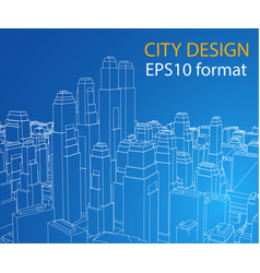 wire-frame city blueprint style vector image vector image