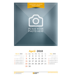 april 2018 wall calendar for 2018 year design vector image
