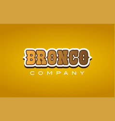 Bronco western style word text logo design icon vector