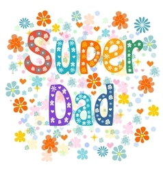 Super Fathers vector image