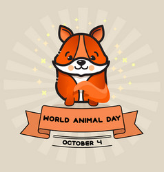 world animal day card with cute fox and vector image vector image