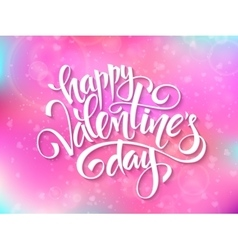 Happy valentines day lettering on blur vector